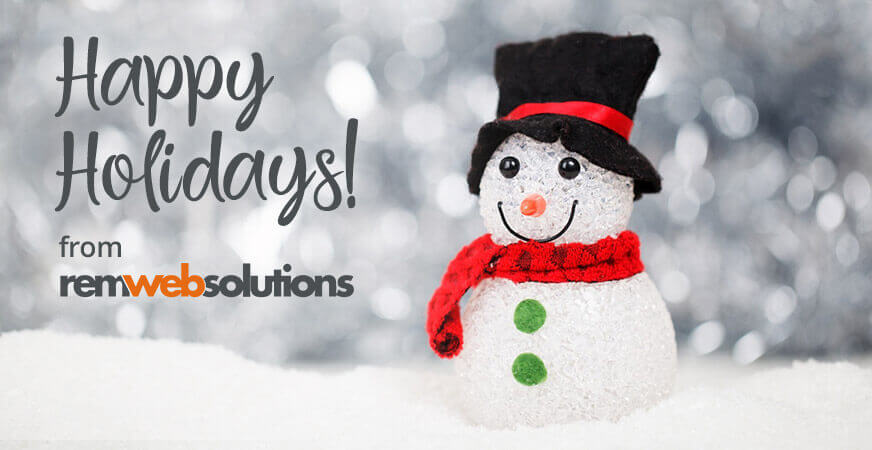 Happy Holidays from REM Web Solutions!